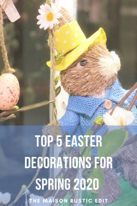 TOP 5 EASTER DECORATIONS FOR SPRING 2020