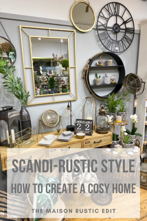 THE NEW SCANDI RUSTIC STYLE
