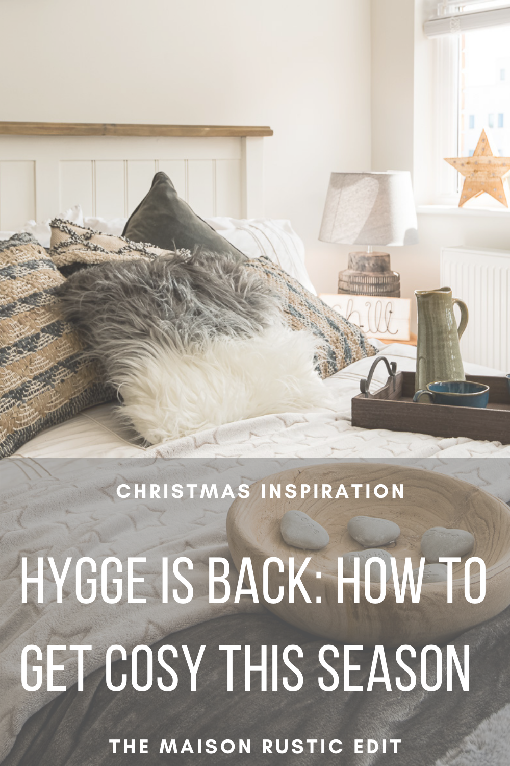 Hygge Is Back: How to get cosy this season