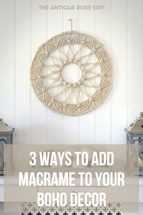 3 ways to add macrame to your boho decor