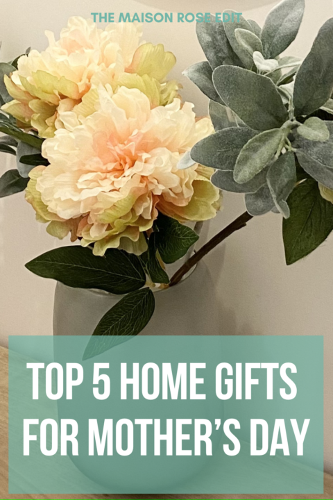 Top 5 Home Gifts for Mother's Day